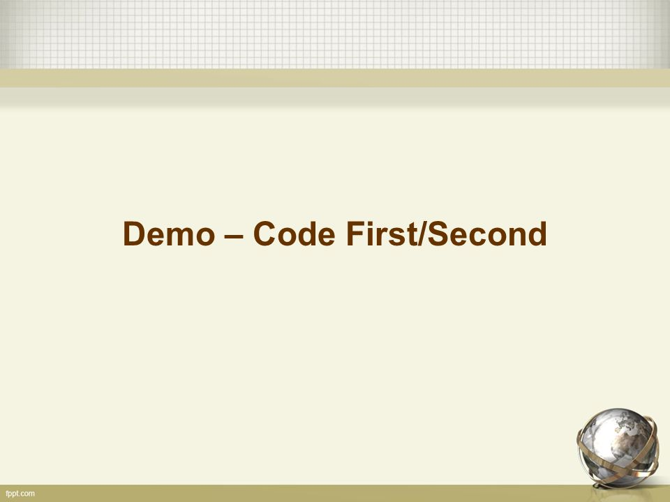 Demo – Code First/Second