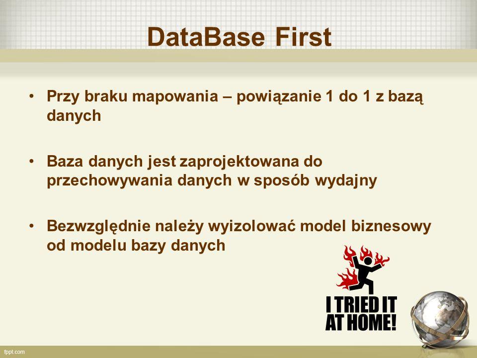 DataBase First Przy braku mapowania – powiązanie 1 do 1 z bazą danych