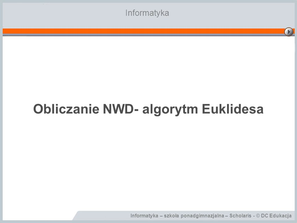 Obliczanie NWD- algorytm Euklidesa