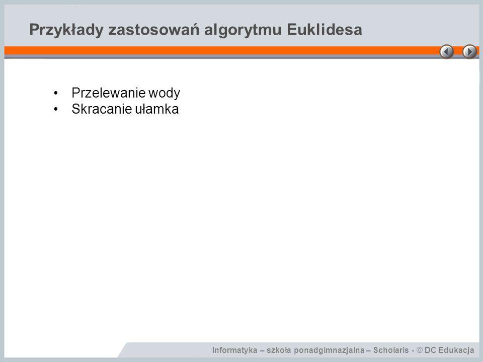 Przykłady zastosowań algorytmu Euklidesa