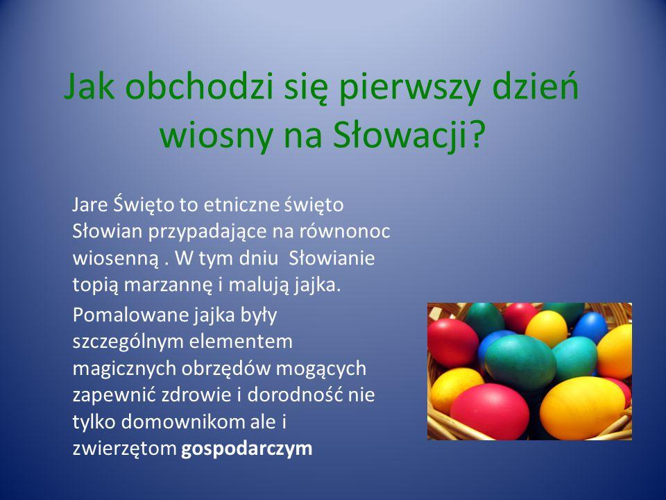 Jak obchodzi się pierwszy dzień wiosny na Słowacji