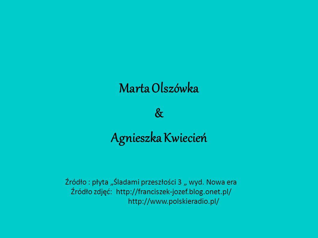 Marta Olszówka & Agnieszka Kwiecień