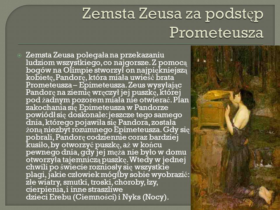 Zemsta Zeusa za podstęp Prometeusza