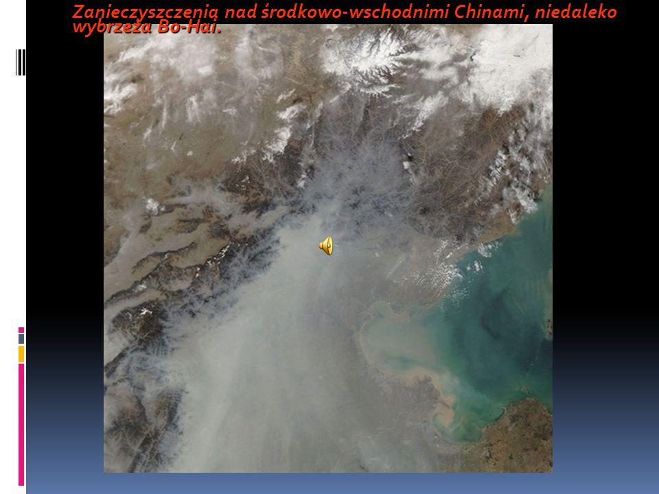 Zanieczyszczenia nad środkowo-wschodnimi Chinami, niedaleko wybrzeża Bo-Hai.