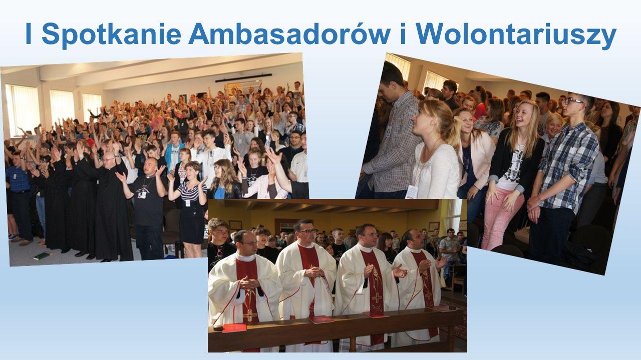 I Spotkanie Ambasadorów i Wolontariuszy