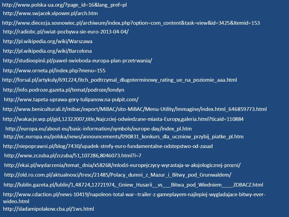 http://www.polska-ua.org/ page_id=16&lang_pref=pl http://www.swjacek.vipower.pl/arch.htm.
