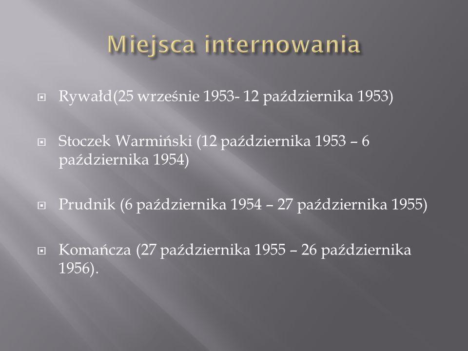 Miejsca internowania Rywałd(25 wrześnie 1953- 12 października 1953)