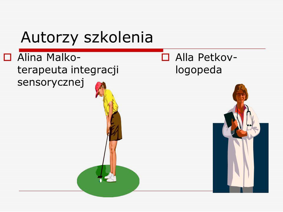 Autorzy szkolenia Alina Malko- terapeuta integracji sensorycznej