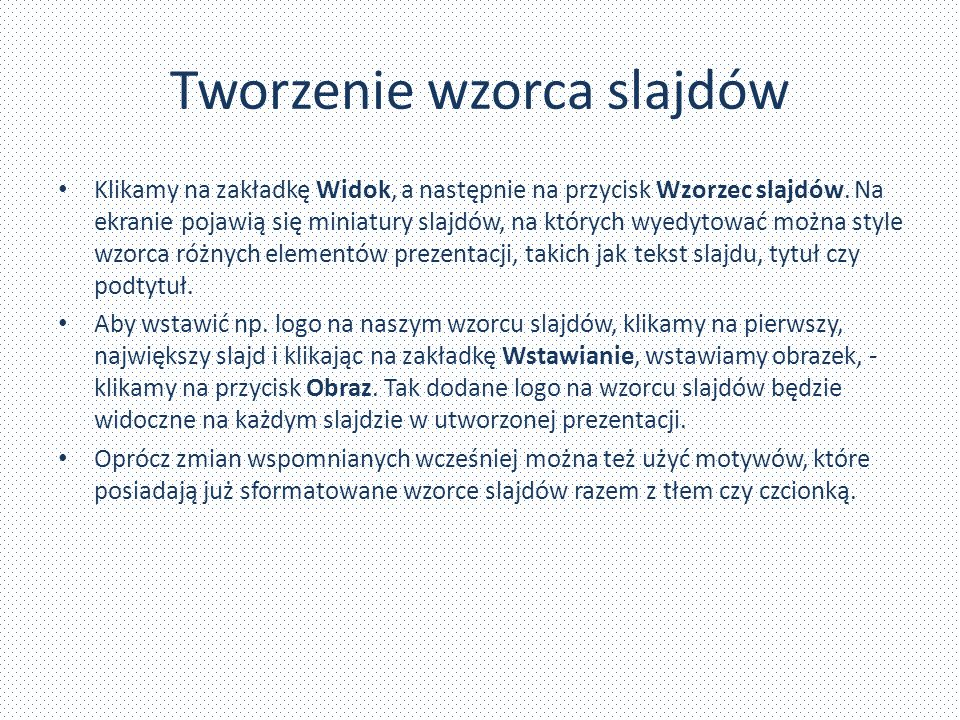 Tworzenie wzorca slajdów