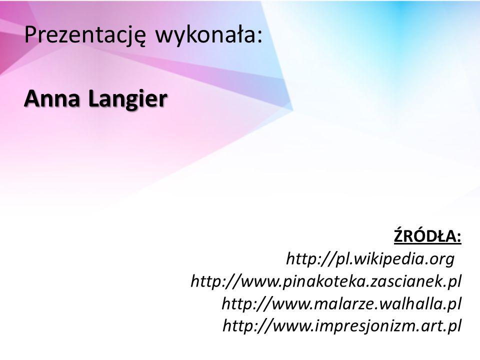 Prezentację wykonała: Anna Langier
