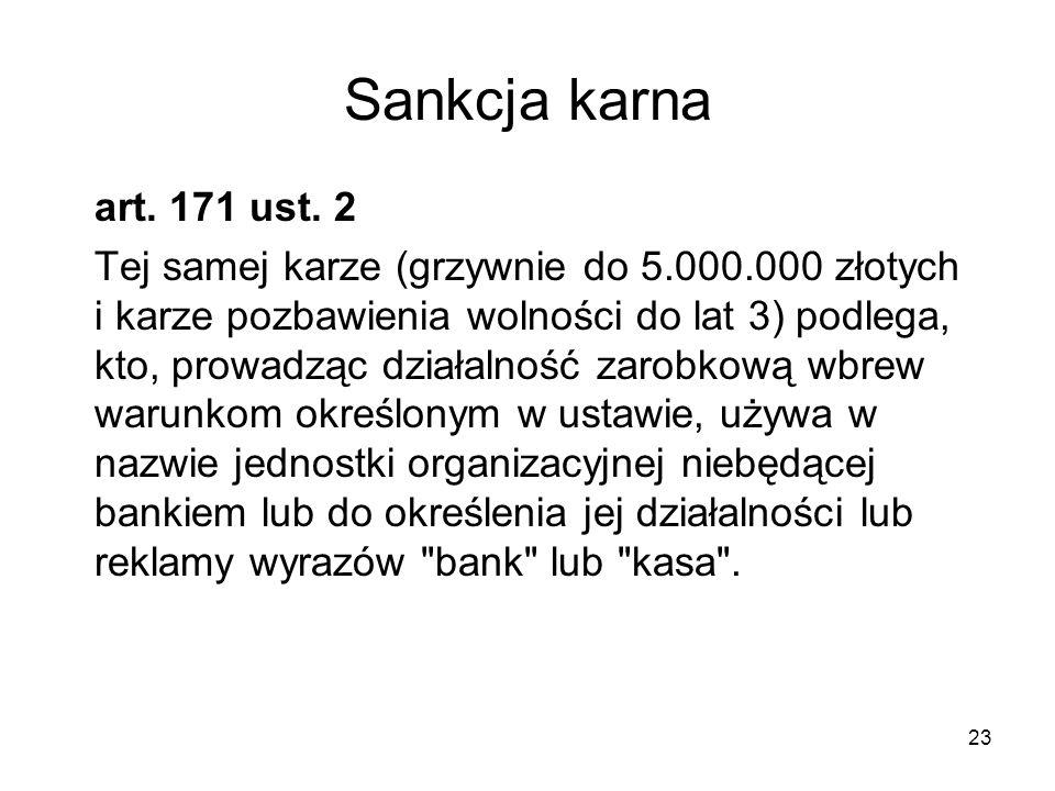 Sankcja karna art. 171 ust. 2.