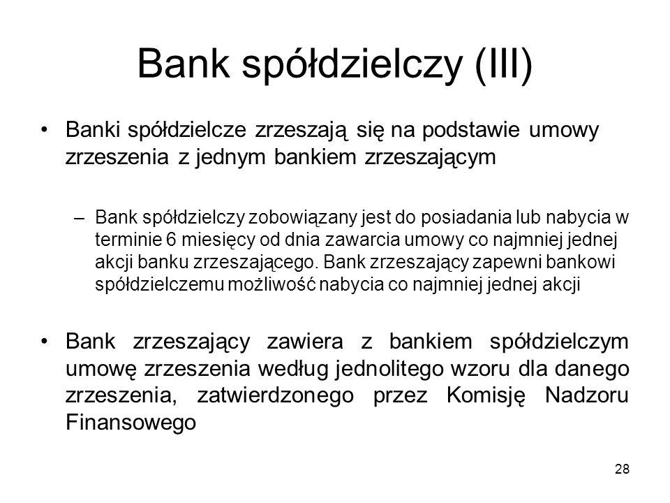 Bank spółdzielczy (III)