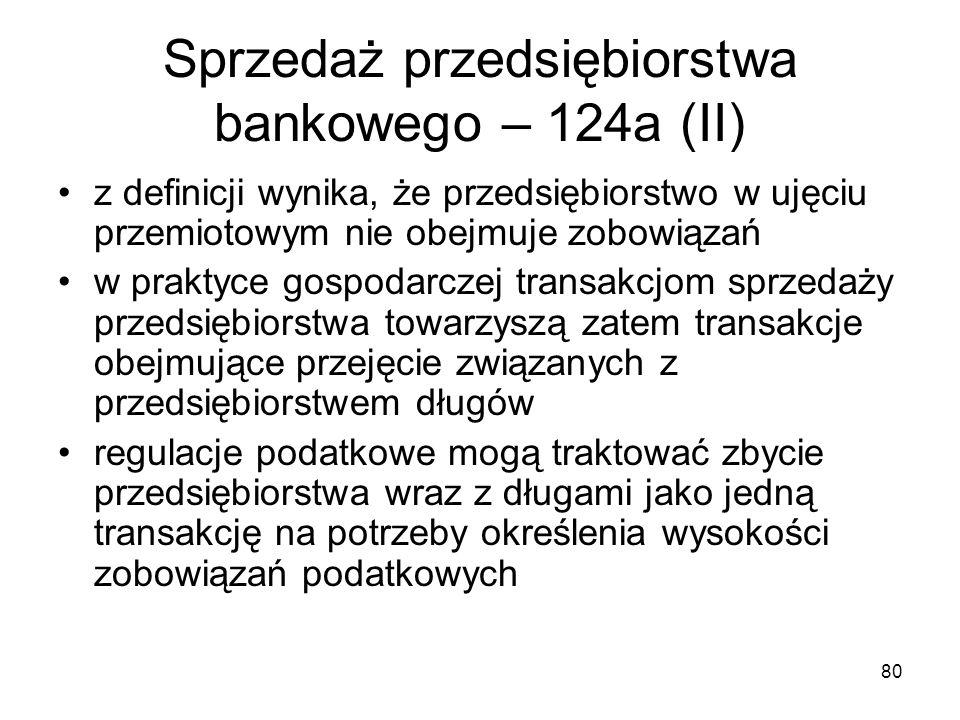 Sprzedaż przedsiębiorstwa bankowego – 124a (II)