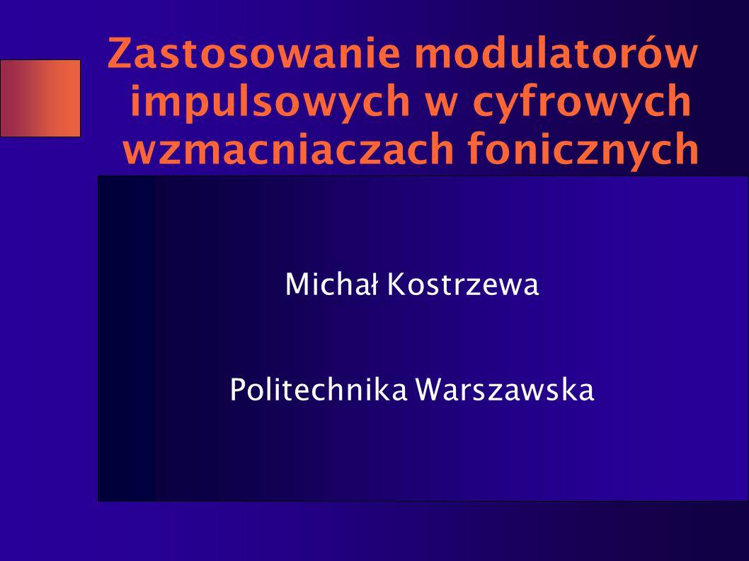 Michał Kostrzewa Politechnika Warszawska