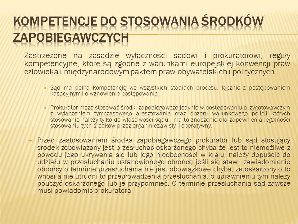 Kompetencje do stosowania środków zapobiegawczych
