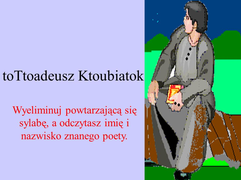 toTtoadeusz Ktoubiatok