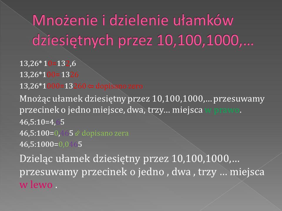 Mnożenie i dzielenie ułamków dziesiętnych przez 10,100,1000,…