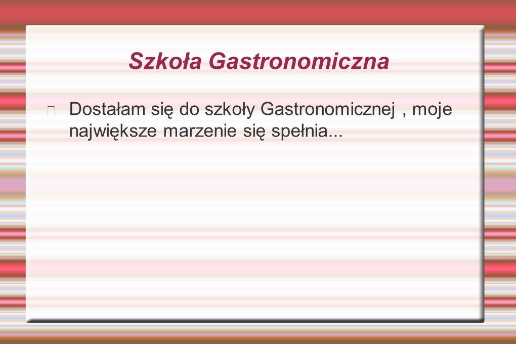 Szkoła Gastronomiczna