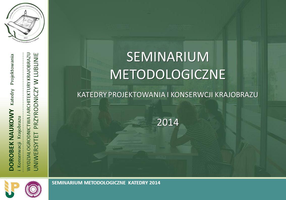 SEMINARIUM METODOLOGICZNE