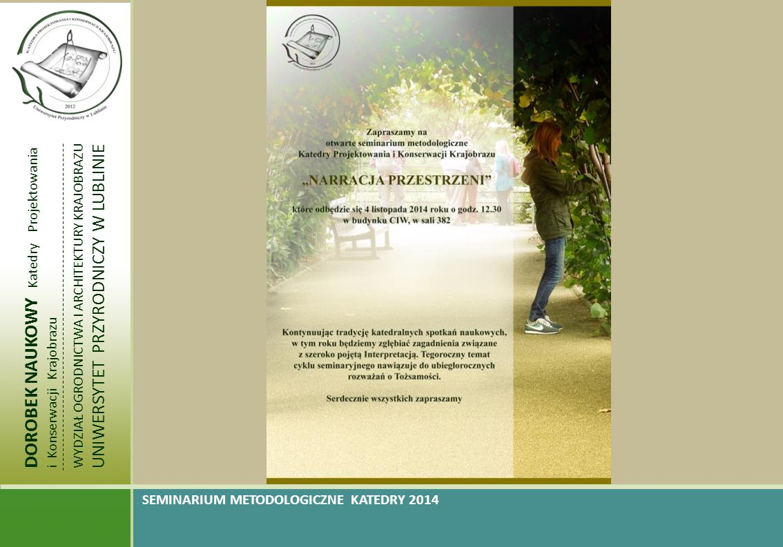 DOROBEK NAUKOWY Katedry Projektowania i Konserwacji Krajobrazu