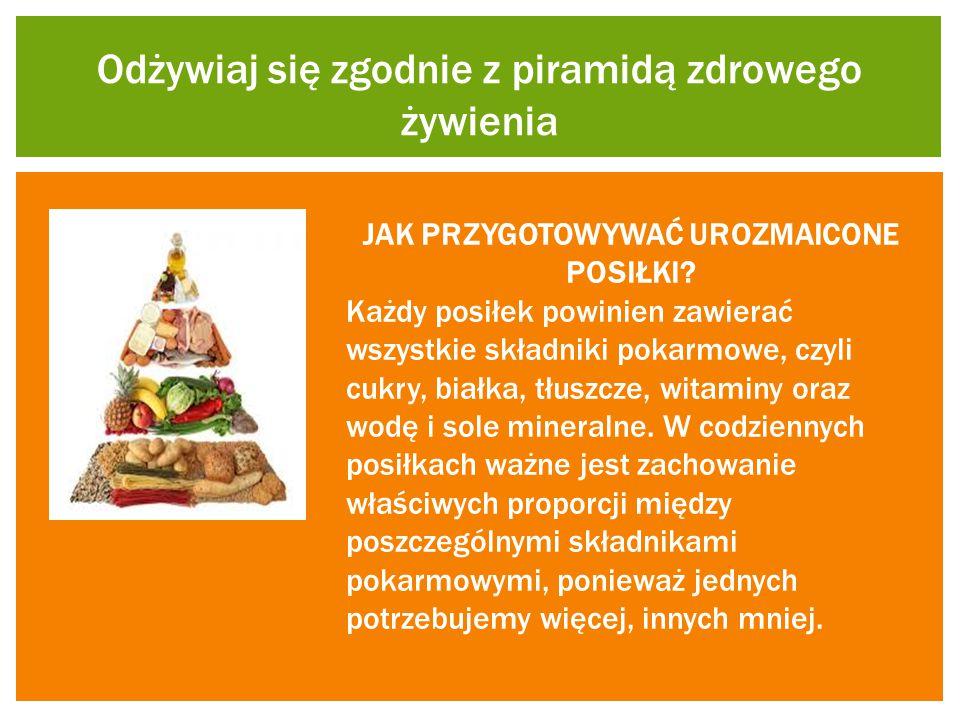 Odżywiaj się zgodnie z piramidą zdrowego żywienia
