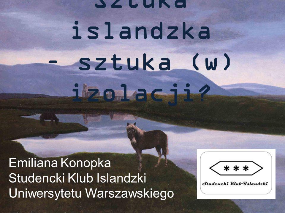 Sztuka islandzka – sztuka (w) izolacji