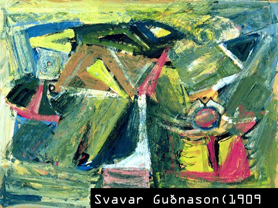 SLAJD 12: Jeśli chodzi jednak o abstrakcję islandzką, jej pionerem nie był Kjarval, lecz Svavar Gudnason. Jego twórczość przypada na II wojnę światową i czasy powojenne; przez większość swego życia mieszkał w Danii, gdzie przynależał do awangardowej grupy CoBrA. Powrócił na Islandię w 1945 roku z wystawą abstrakcyjną, która została przyjęta dość sceptycznie, jednak otworzyła nowy rozdział w islandzkiej historii sztuki.