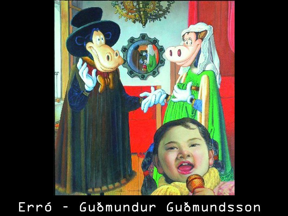 Erró – Guðmundur Guðmundsson (ur.1932)
