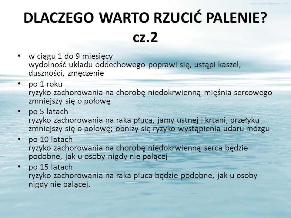 DLACZEGO WARTO RZUCIĆ PALENIE cz.2