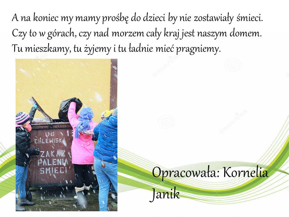 Opracowała: Kornelia Janik