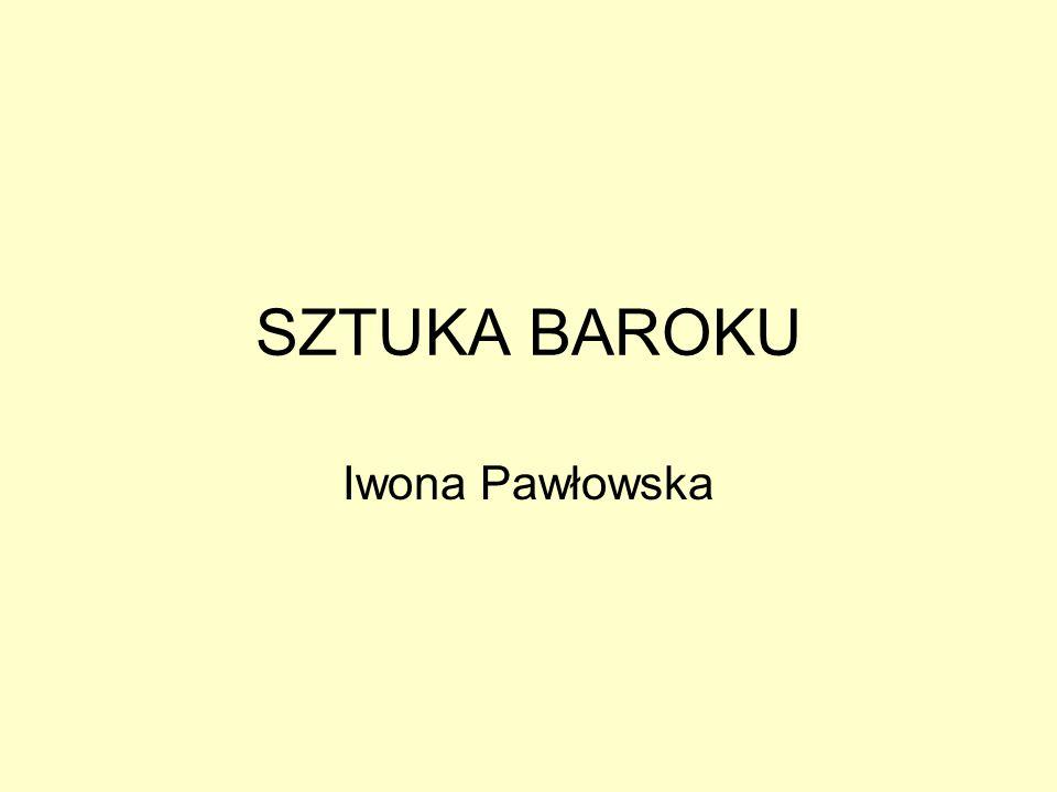 SZTUKA BAROKU Iwona Pawłowska