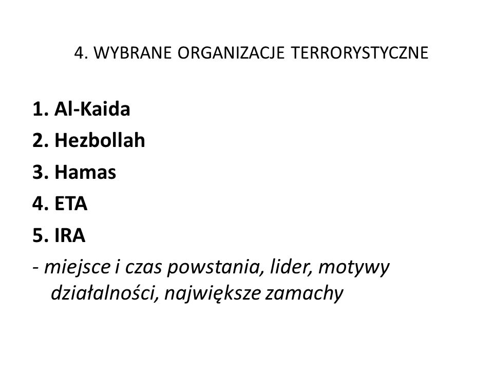 4. WYBRANE ORGANIZACJE TERRORYSTYCZNE