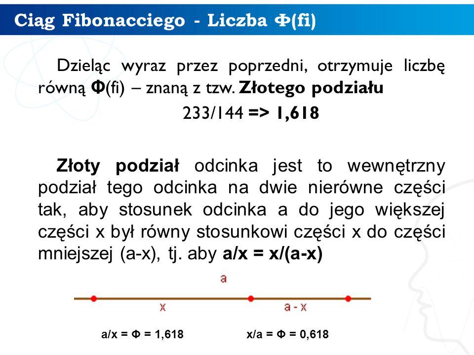 Ciąg Fibonacciego - Liczba Φ(fi)