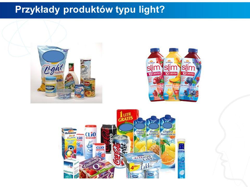 Przykłady produktów typu light