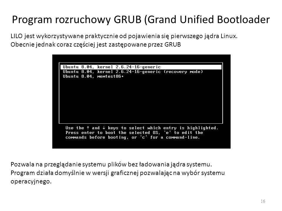 Program rozruchowy GRUB (Grand Unified Bootloader