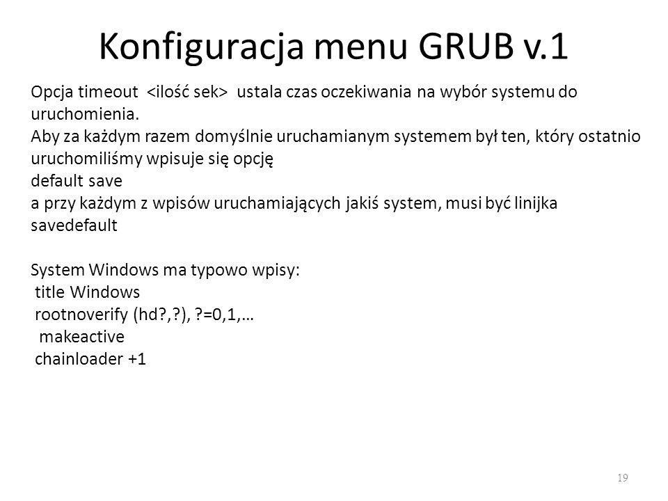 Konfiguracja menu GRUB v.1