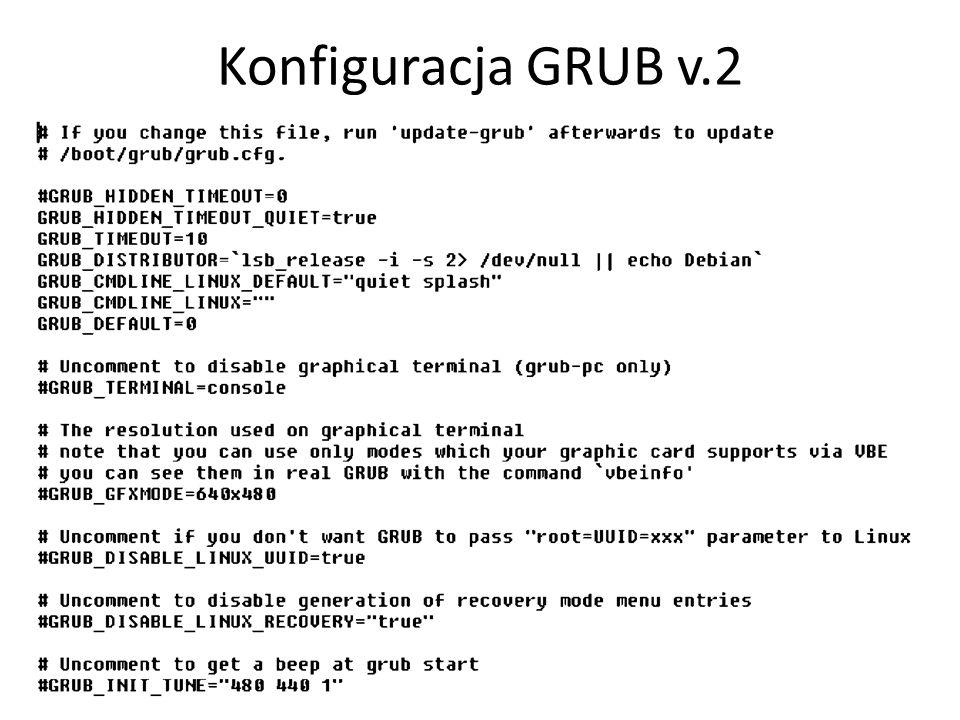 Konfiguracja GRUB v.2