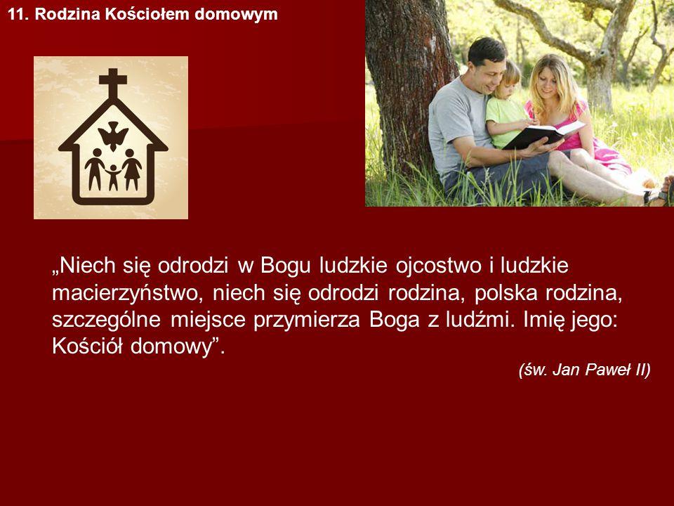 11. Rodzina Kościołem domowym