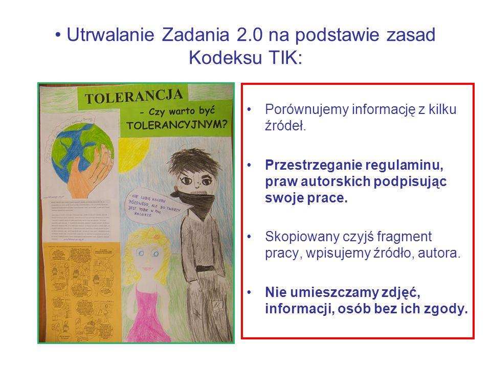 Utrwalanie Zadania 2.0 na podstawie zasad Kodeksu TIK: