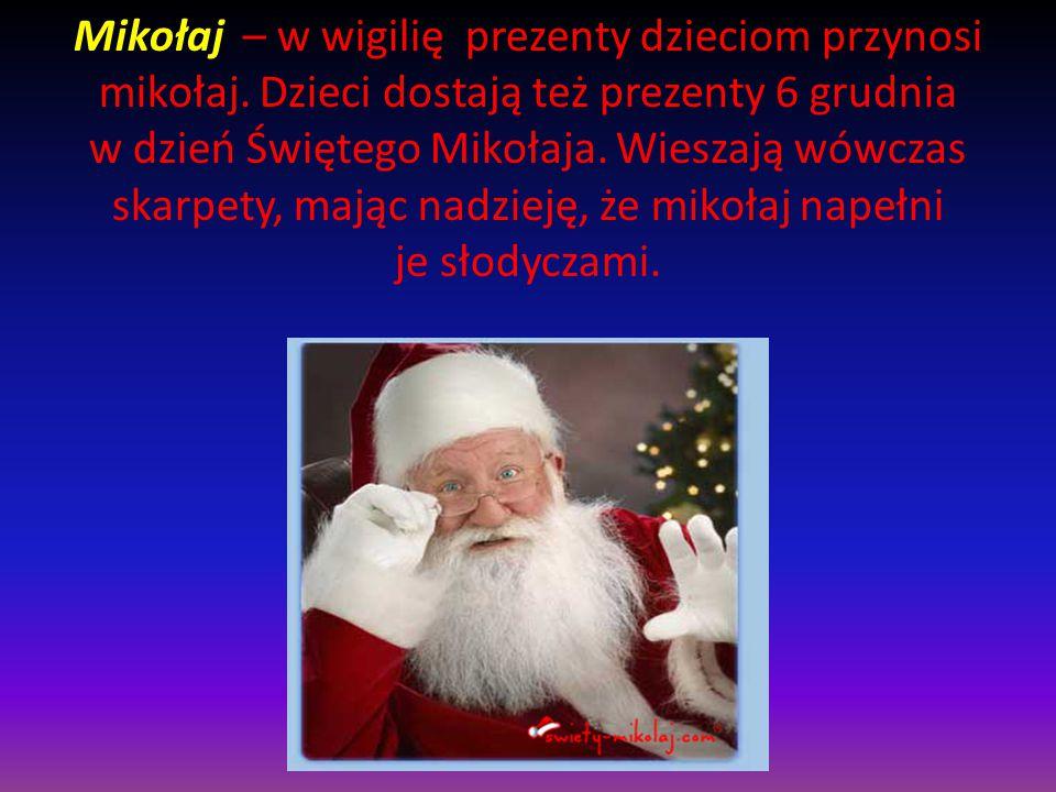 Mikołaj – w wigilię prezenty dzieciom przynosi mikołaj