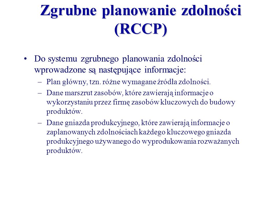 Zgrubne planowanie zdolności (RCCP)