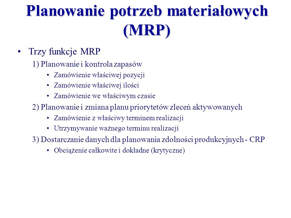 Planowanie potrzeb materiałowych (MRP)