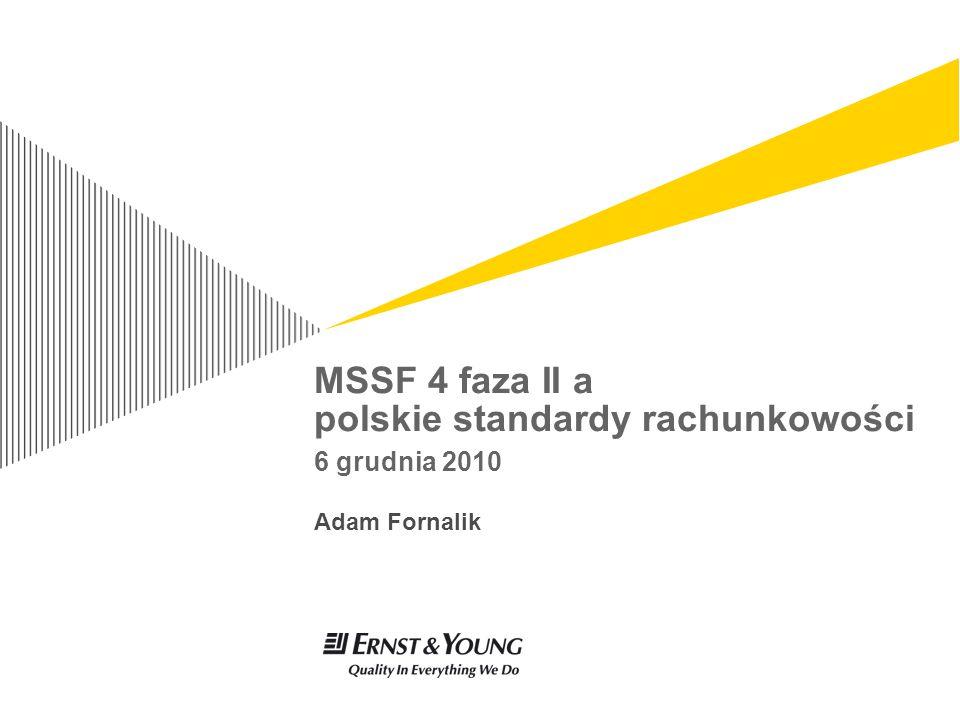 MSSF 4 faza II a polskie standardy rachunkowości 6 grudnia 2010