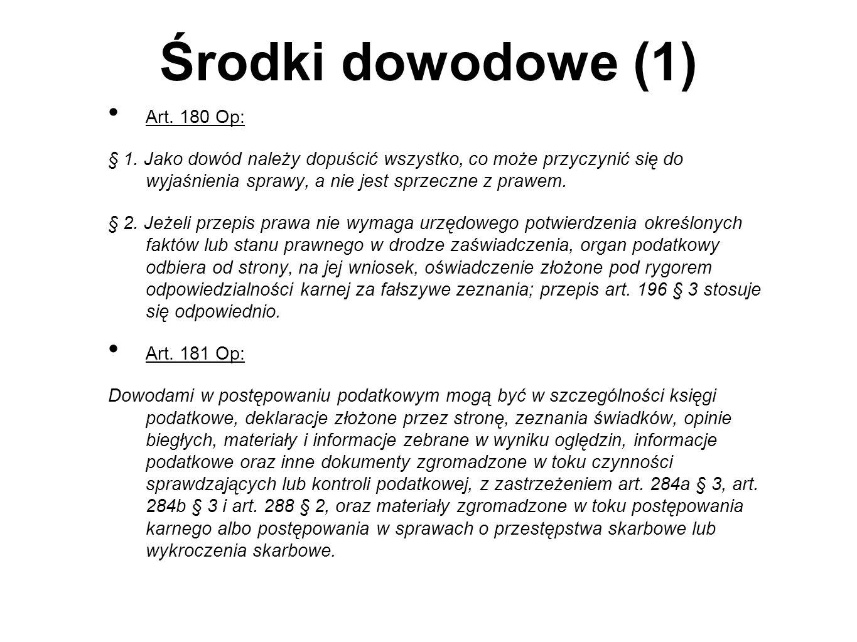 Środki dowodowe (1) Art. 180 Op: