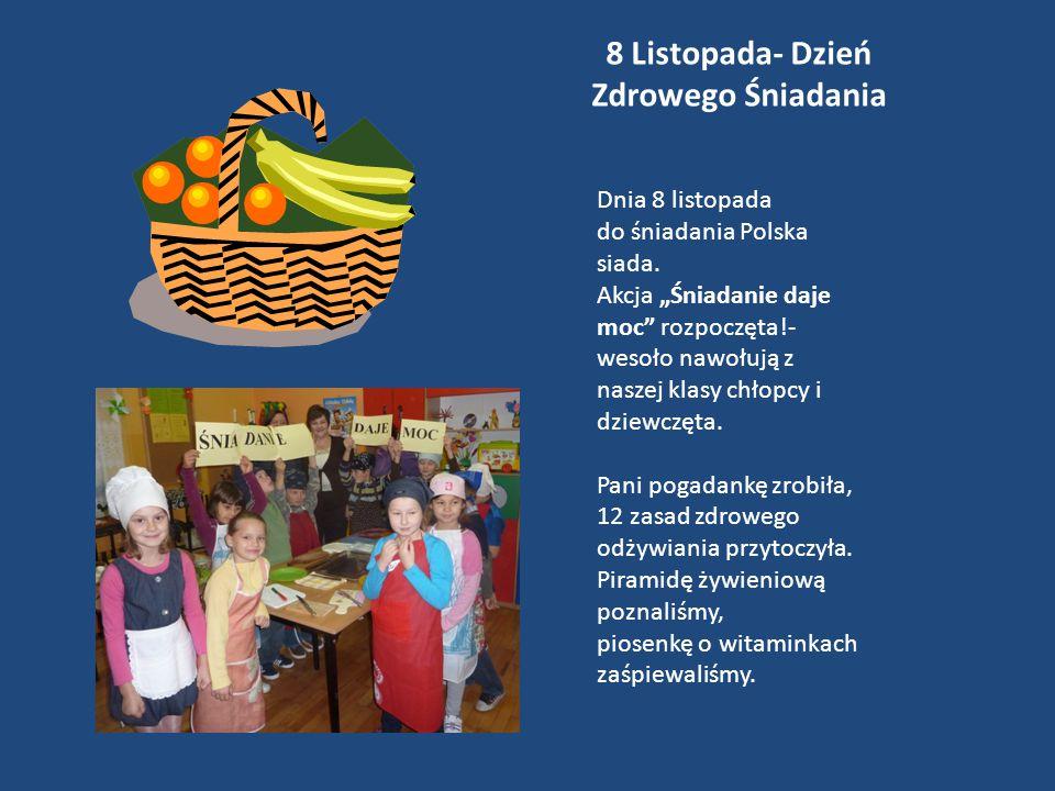 8 Listopada- Dzień Zdrowego Śniadania