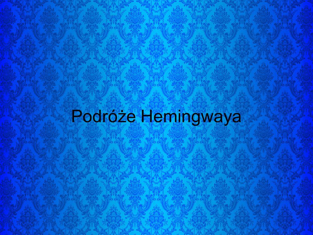 Podróże Hemingwaya