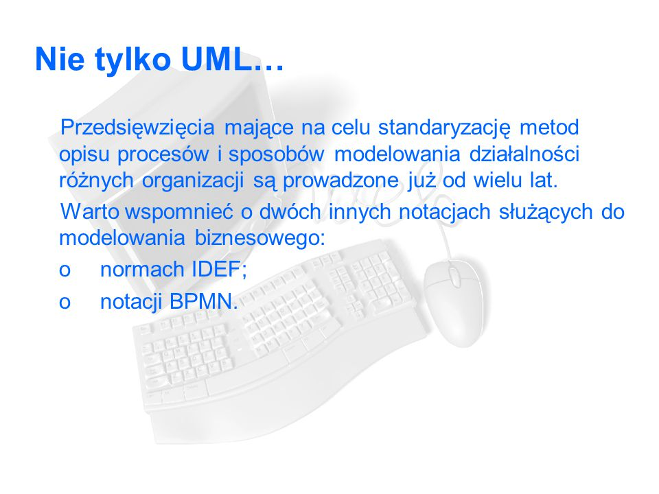 Nie tylko UML…