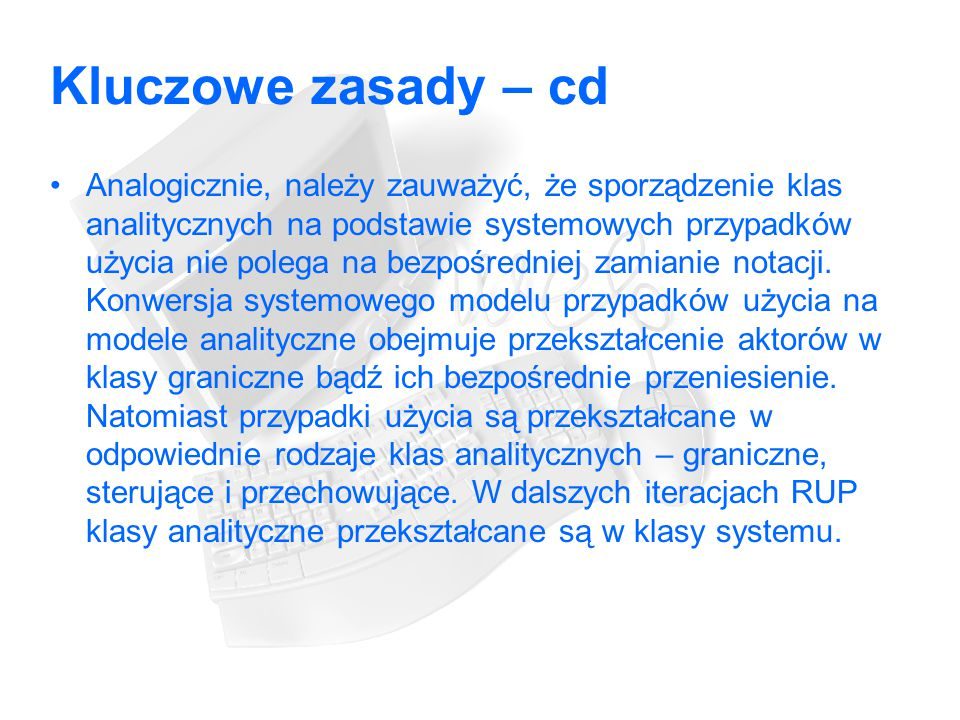 Kluczowe zasady – cd