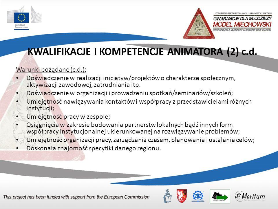 KWALIFIKACJE I KOMPETENCJE ANIMATORA (2) c.d.
