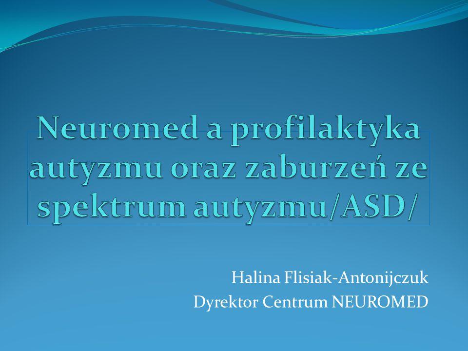 Neuromed a profilaktyka autyzmu oraz zaburzeń ze spektrum autyzmu/ASD/